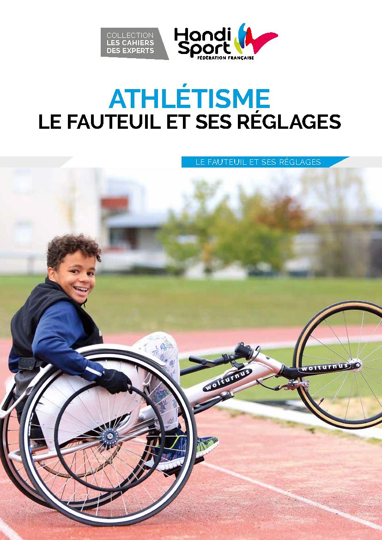 Athlétisme - le fauteuil et ses réglages